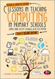 Lessons in Teaching Computing in Primary Schools 2ed (Revised and Updated)