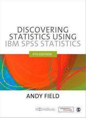 Discovering Statistics Using IBM SPSS Statistics (With SPSS Vers 23 on USB) 4ed