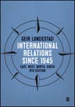 International Relations since 1945: East, West, North, South 8ed