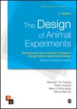 Design of Animal Experiments: Reducing the use of animals in research through better experimental design 2ed