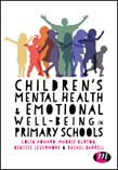 Children's Mental Health and Emotional Well-being in Primary Schools: A whole school approach