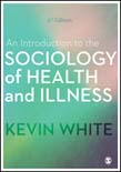 Introduction to the Sociology of Health and Illness 3ed