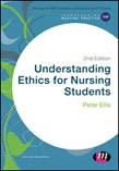 Understanding Ethics for Nursing Students 2ed