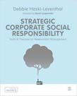 Strategic Corporate Social Responsibility: Tools and Theories for Responsible Management
