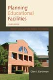 Planning Educational Facilities: What Educators Need to Know 4ed