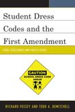 Student Dress Codes and the First Amendment: Legal Challenges and Policy Issues