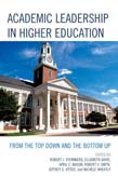 Academic Leadership in Higher Education: From the Top Down and the Bottom Up