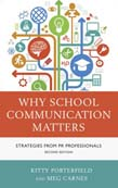Why School Communication Matters: Strategies From PR Professionals 2ed