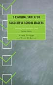 5 Essential Skills for Successful School Leaders: Moving from Good to Great 2ed
