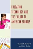 Education Technology and the Failure of American Schools