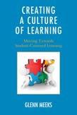 Creating a Culture of Learning: Moving Towards Student-Centered Learning