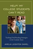 Help! My College Students Can't Read: Teaching Vital Reading Strategies in the Content Areas