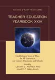 Teacher Education Yearbook XXIV: Establishing a Sense of Place for All Learners in 21st Century Classrooms and Schools