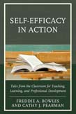Self-Efficacy in Action: Tales from the Classroom for Teaching, Learning, and Professional Development