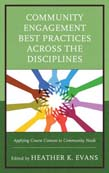 Community Engagement Best Practices Across the Disciplines: Applying Course Content to Community Needs