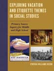 Exploring Vacation and Etiquette Themes in Social Studies: Primary Source Inquiry for Middle and High School