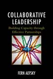 Collaborative Leadership: Building Capacity through Effective Partnerships