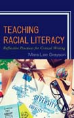 Teaching Racial Literacy: Reflective Practices for Critical Writing
