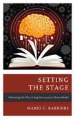Setting the Stage: Delivering the Plan Using the Learner's Brain Model