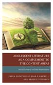 Adolescent Literature as a Complement to the Content Areas: Social Science and the Humanities