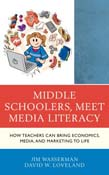 Middle Schoolers, Meet Media Literacy: How Teachers Can Bring Economics, Media, and Marketing to Life