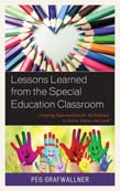 Lessons Learned from the Special Education Classroom: Creating Opportunities for All Students to Listen, Learn, and Lead
