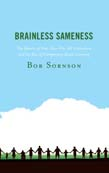Brainless Sameness: The Demise of One-Size-Fits-All Instruction and the Rise of Competency Based Learning