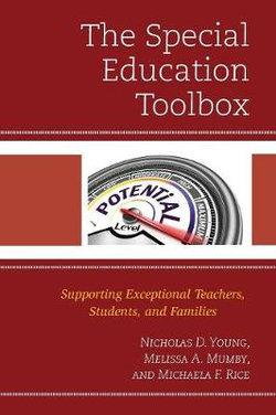 Special Education Toolbox: Supporting Exceptional Teachers, Students, and Families