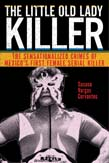 Little Old Lady Killer: The Sensationalized Crimes of Mexico's First Female Serial Killer
