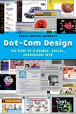 Dot-Com Design: The Rise of a Usable, Social, Commercial Web