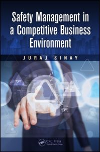 Safety Management in a Competitive Business Environment