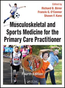 Musculoskeletal and Sports Medicine For The Primary Care Practitioner