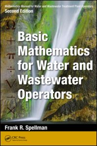 Mathematics Manual for Water and Wastewater Treatment Plant Operators