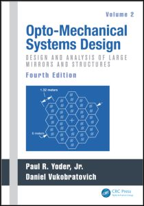Opto-Mechanical Systems Design, Volume 2