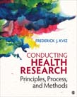 Conducting Health Research: Principles, Process, and Methods