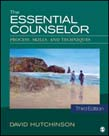 Essential Counselor: Process, Skills, and Techniques 3ed
