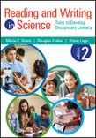 Reading and Writing in Science: Tools to Develop Disciplinary Literacy 2ed