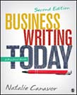 Business Writing Today: A Practical Guide 2ed