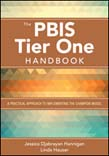 PBIS Tier One Handbook: A Practical Approach to Implementing the Champion Model