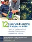 12 Brain/Mind Learning Principles in Action: Teach for the Development of Higher-Order Thinking and Executive Function 3ed