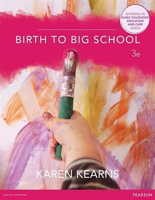 Birth to big school