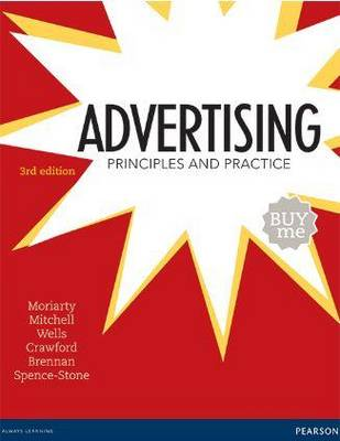 Advertising: Principles & Practice 3rd Edition