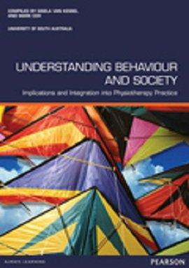 Understanding Behaviour and Society (Custom Edition)
