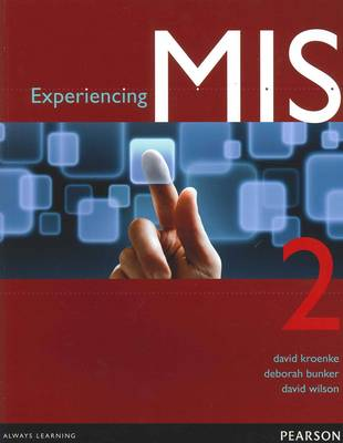 Experiencing MIS 2nd Edition