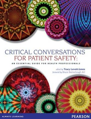Critical Conversations for Patient Safety: Essential Guide for Health Professionals