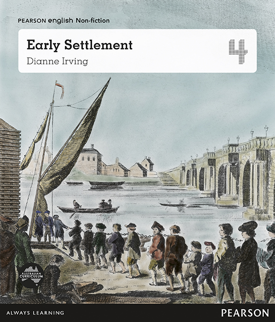 Pearson English Year 4: Great Southern Land - Early Settlement (Reading Level 26-28/F&P Level Q-S)