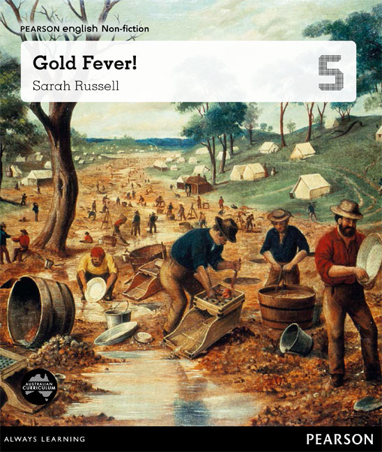Pearson English Year 5: Eureka! A Colony Grows - Gold Fever (Reading Level 29-30+/F&P Level T-V)