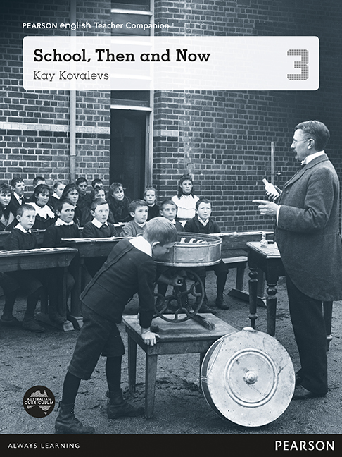 Pearson English Year 3: School Then And Now - Teacher Companion