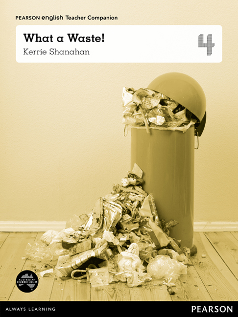 Pearson English Year 4: What a Waste! - Teacher Companion
