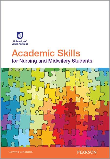 Academic Skills for Nursing and Midwifery Students (Custom Edition)